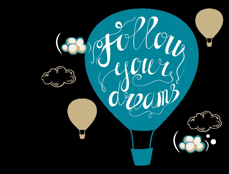 Illustrierte Heißluftballons mit der Aufschrift: Follow your dreams.