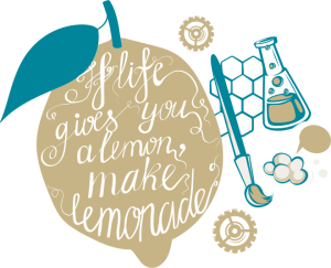 Eine illustrierte Zitrone mit der Aufschrift: If life gives you a lemon make lemonade. Daneben: Ein Pinsel und ein Reagenzglas.